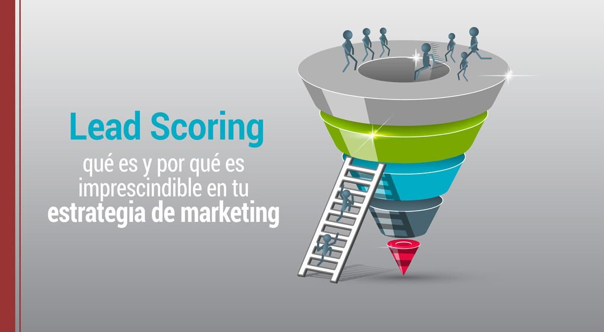 Qué es scoring aplicado al marketing