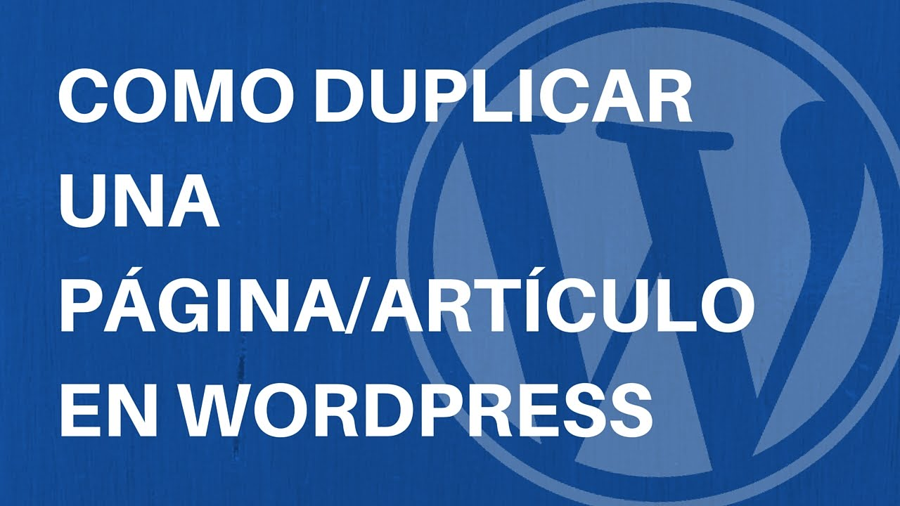duplicar una página de wordpress