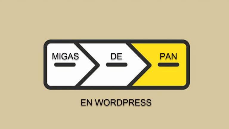 Qué son las migas de pan en WordPress
