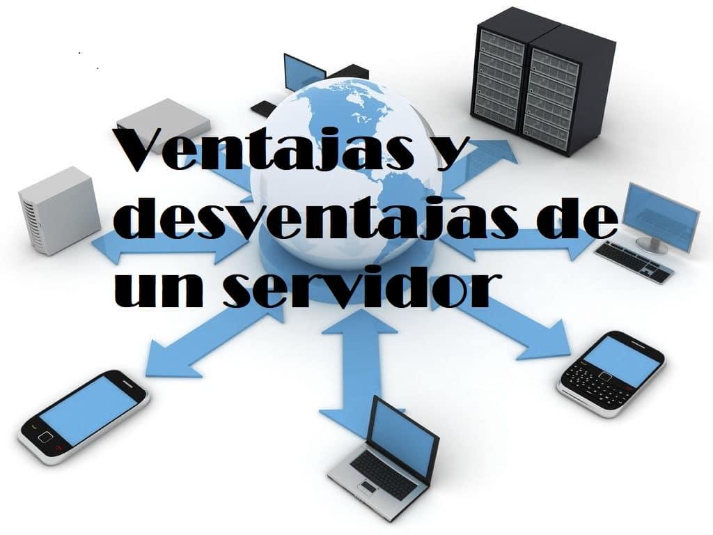 ventajas y desventajas de un servidor